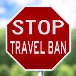 Stop Travel Ban sign
